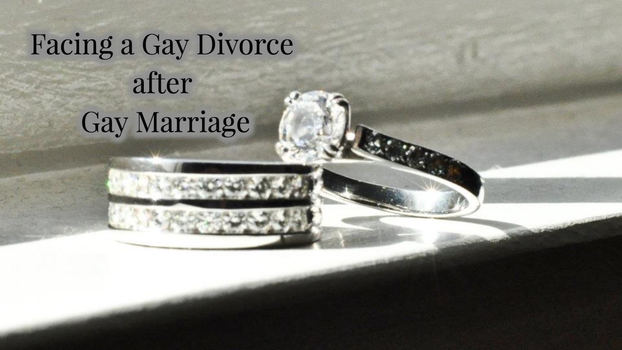 Love Wins? Facing a Gay Divorce after Gay Marriage