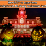 How NOT to experience Mickey's Not-So-Scary Halloween Party!