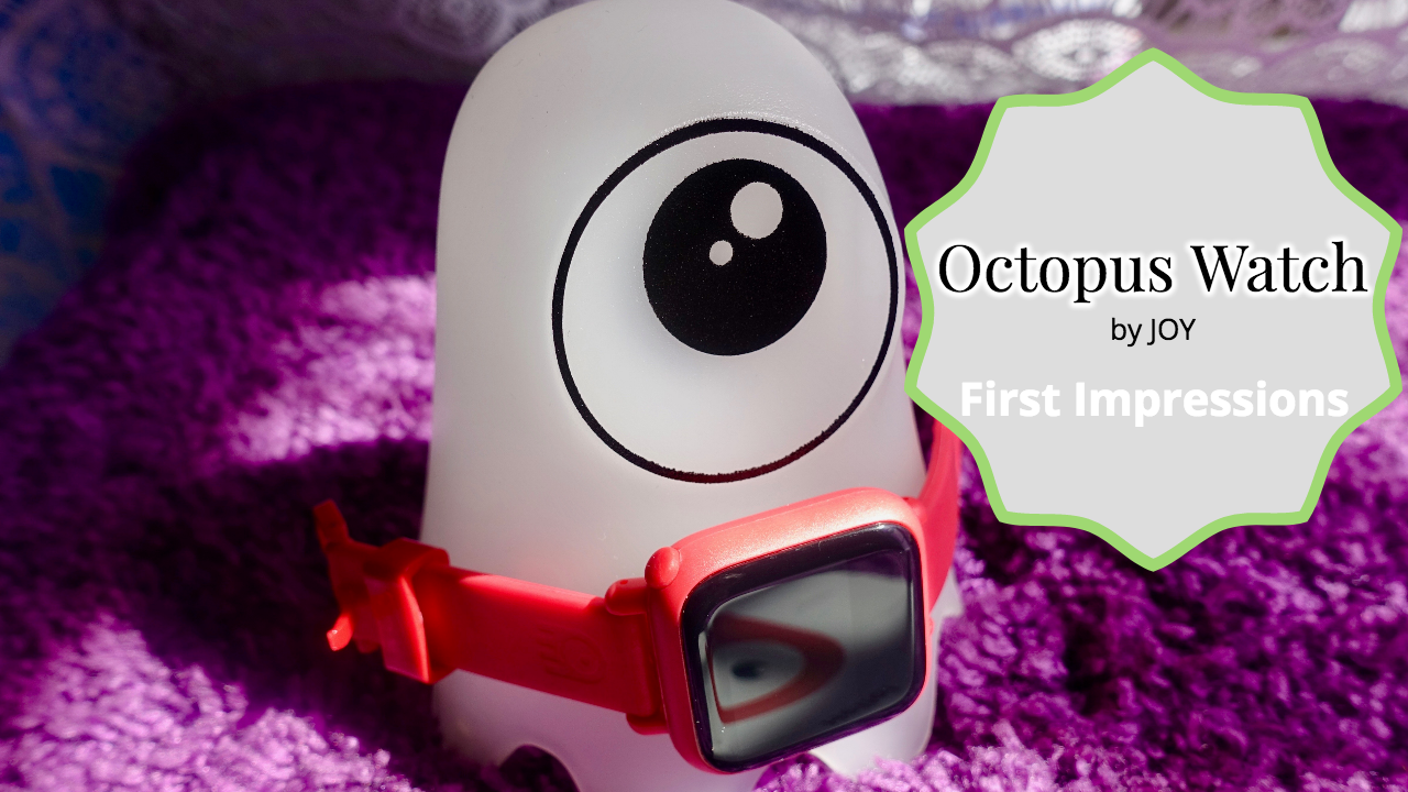 Transitioning Back into School with Help from the Octopus Watch!